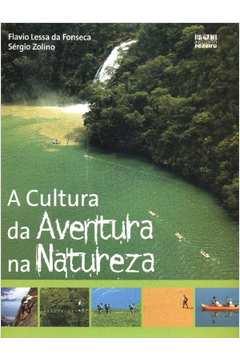 CULTURA DA AVENTURA NA NATUREZA, A