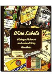 Wine Labels Vintage Pictures and Advertising