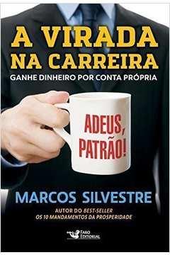 VIRADA NA CARREIRA, A - FARO EDITORIAL