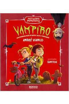 Vampiro uma Tenebrosa Noite de Sustos Doces e Travessuras Serie Meus Queridos Monstrinhos