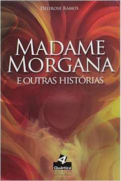 Madame Morgana e Outras Historias