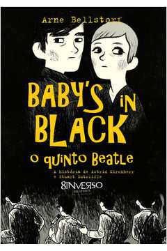 BABY S IN BLACK - O QUINTO BEATLE