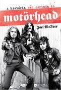 A Historia Nao Contada do Motorhead