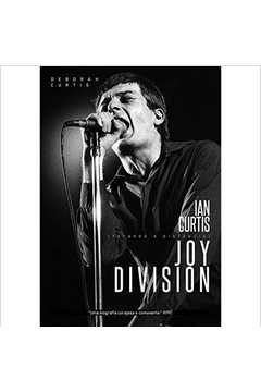 Tocando a Distancia: Ian Curtis e Joy Division