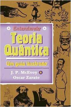 Entendendo Teoria Quantica um Guia Ilustrado