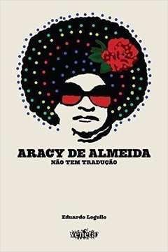 ARACY DE ALMEIDA - NAO TEM TRADUCAO