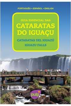 Guia Essencial das Cataratas do Iguacu Portugues Espanhol Ingles