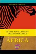 De Cape Town a Muscat uma Aventura pela Africa