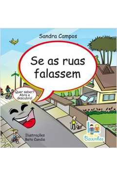 Se as Ruas Falassem