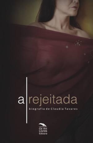 Rejeitada a Biografia de Claudia Tavares