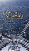 Sequestro do Santa Maria, O