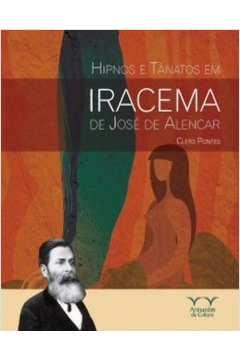 Hipnos e Tânatos Em Iracema de José de Alencar