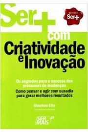 Ser Com Criatividade e Inovacao