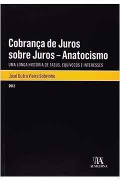 COBRANCA DE JUROS SOBRE JUROS