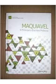 Maquiavel o Principe e Politicos Escritos
