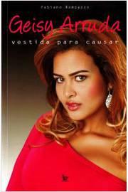 Geisy Arruda - Vestida para Causar