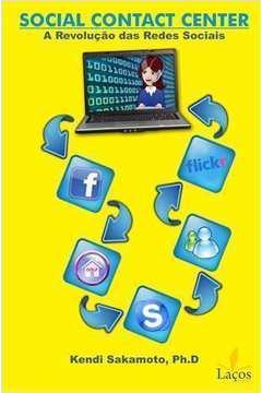 Social Contact Center A Revolução das Redes Sociais