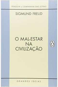 MAL-ESTAR NA CIVILIZACAO, O