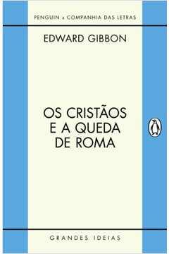 Os Cristãos e a Queda de Roma