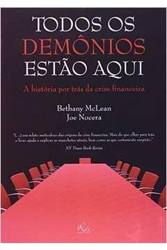 Todos os Demônios Estão Aqui - a História por Trás da Crise Financeira