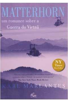 Matterhorn - Um Romance Sobre A Guerra Do Vietnã