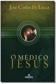 O Médico Jesus