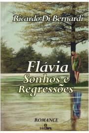 Flávia - Sonhos e Regressões