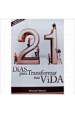 21 Dias para Transformar Sua Vida