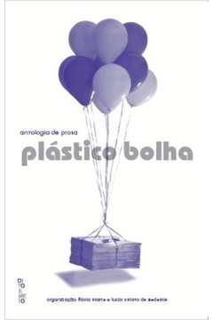 Antologia de Prosa Plástico Bolha
