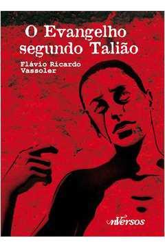 EVANGELHO SEGUNDO TALIÃO,O