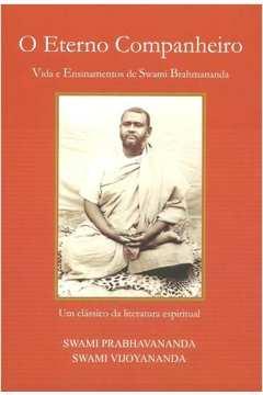 Eterno Companheiro Vida e Ensinamentos de Swami