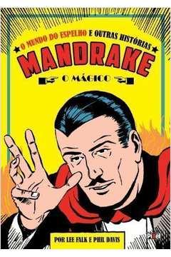 O Mundo do Espelho e Outras Histórias - Mandrake, o Mágico