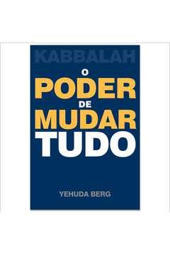 Kabbalah o Poder de Mudar Tudo