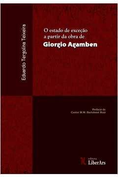 Estado de Excecao a Partir da Obra de Giorgio Agamben O