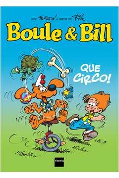 Boule e Bill - Que Circo! - 1º Ed. 2013