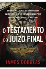 TESTAMENTO DO JUIZO FINAL, O