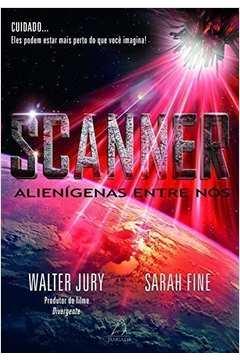 Scanner: Alienigenas Entre Nos