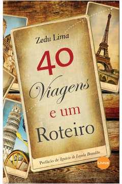 40 Viagens e um Roteiro