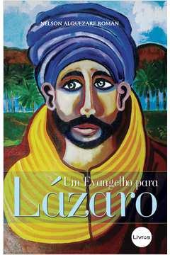Um Evangelho para Lazaro