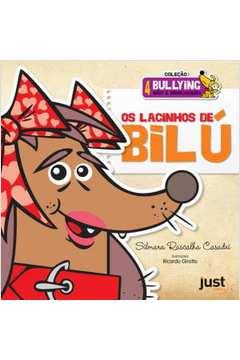 Lacinhos de Bilú, Os - Colecão Bullying Não é Brincadeira