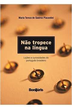 Não Tropece na Língua: Licões e Curiosidades do Português Brasileiro - Brochura