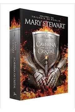 A Caverna de Cristal - Trilogia de Merlin - Vol. 1