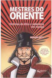 Mestre do Oriente Historias de Etica e Sabedoria e Manga