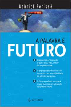 PALAVRA E FUTURO, A