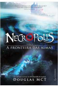 Necrópolis 1: A Fronteira Das Almas