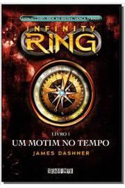 Infinity Ring Livro 1 - um Motim no Tempo