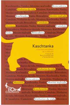 Kaschtanka e Outras Historias de Tchekhov