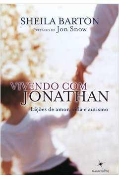 Vivendo Com Jonathan: Licoes de Amor, Vida e Autismo