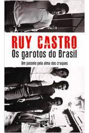 Os Garotos do Brasil - um Passeio Pela Alma dos Craques