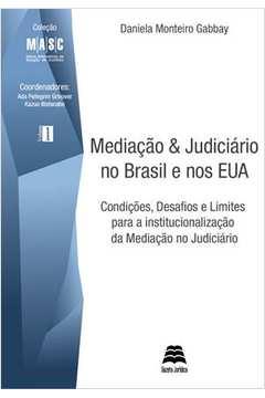 Mediacao e Judiciario no Brasil e nos Estados Unidos Col Masc Vol 1